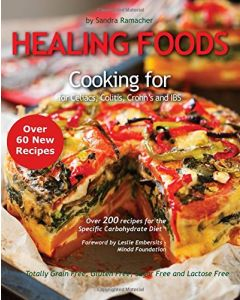 Healing Foods: Cooking for Celiacs, Colitis, Crohns & IBS S Ramacher