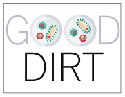 Why Dirt is Good
